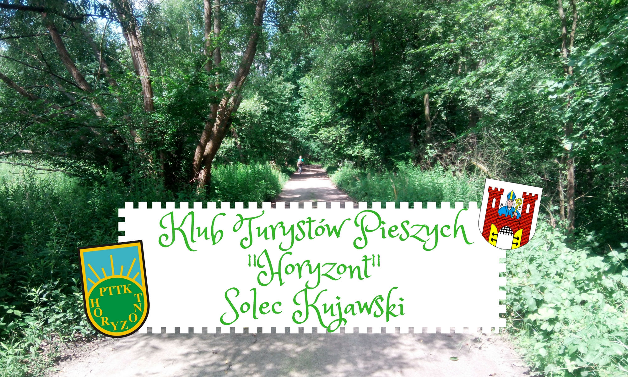 """Klub Turystów Pieszych """"Horyzont"""" Solec Kujawski"""